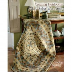 Creating Heirlooms ~ One Stitch at a Time